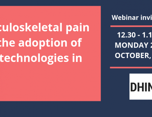 Musculoskeletal pain and the adoption of new technologies in care