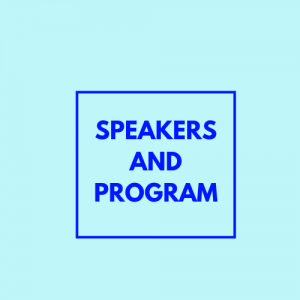 Speakers and program